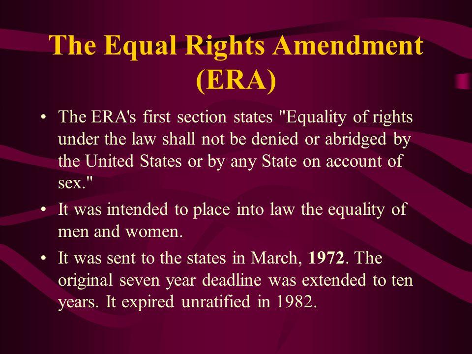 The Equal Rights Amendment (ERA)