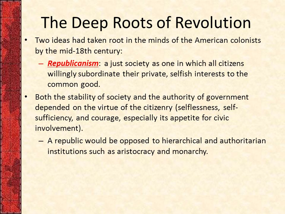 The Deep Roots of Revolution