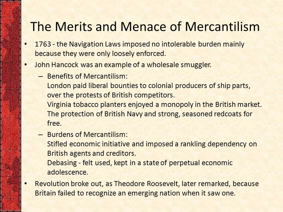 The Merits and Menace of Mercantilism