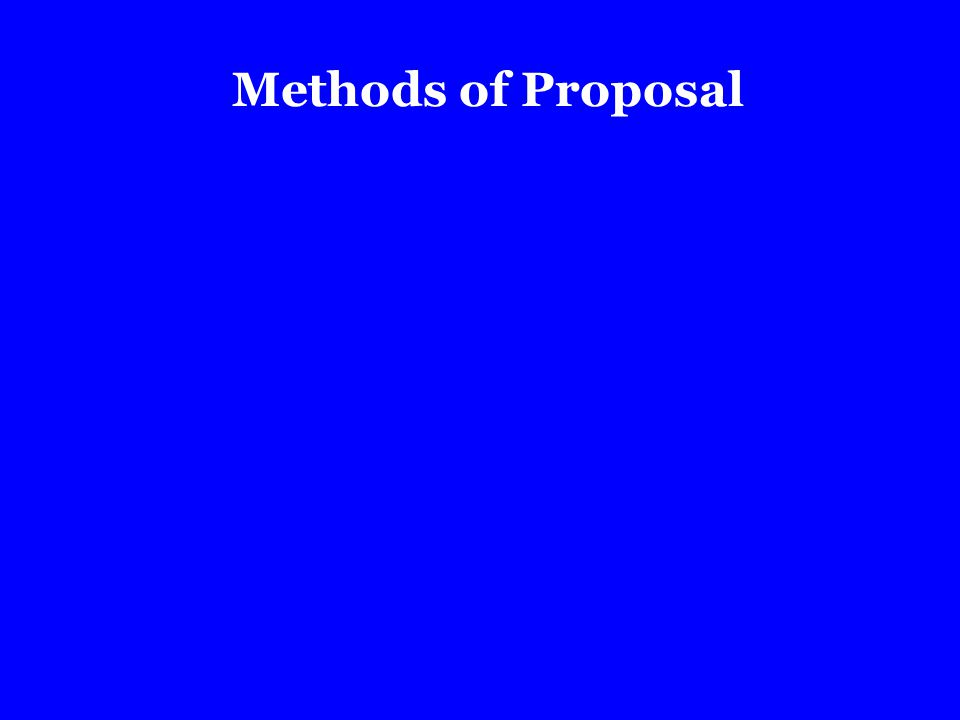 Methods of Proposal