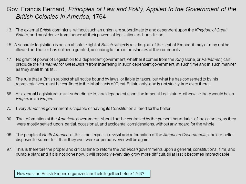 Gov. Francis Bernard, Principles of Law and Polity, Applied to the Government of the British Colonies in America, 1764