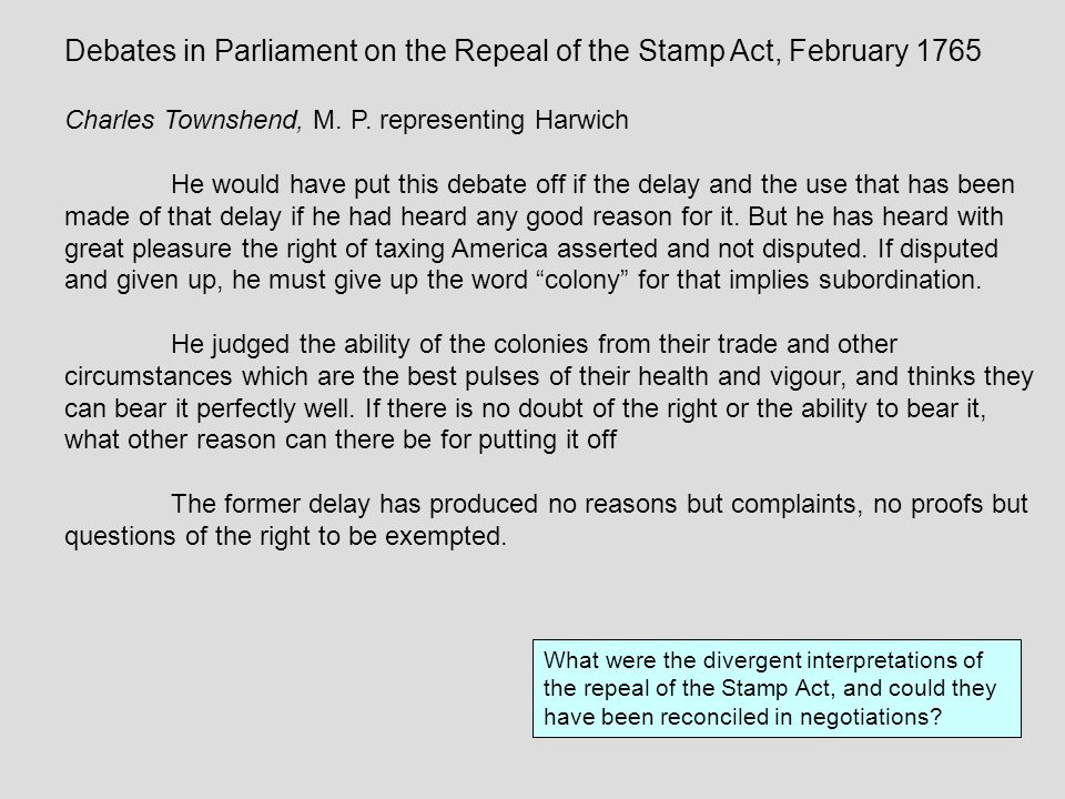 Debates in Parliament on the Repeal of the Stamp Act, February 1765