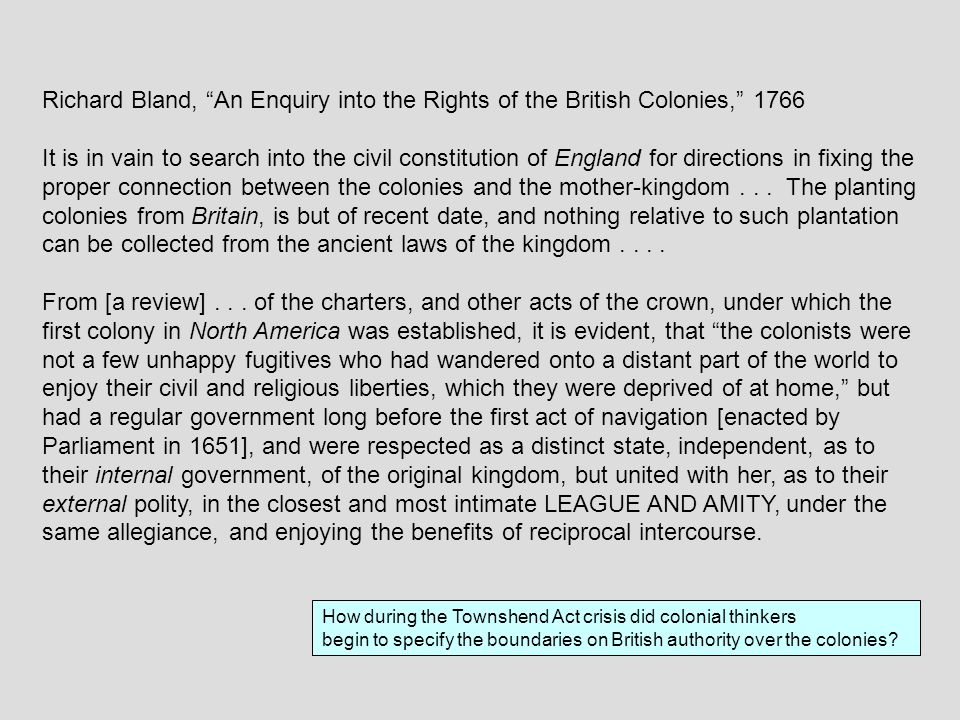 Richard Bland, An Enquiry into the Rights of the British Colonies, 1766