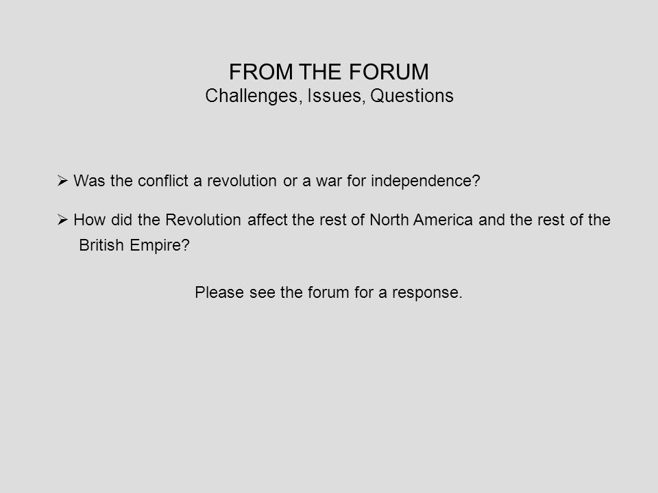 FROM THE FORUM Challenges, Issues, Questions