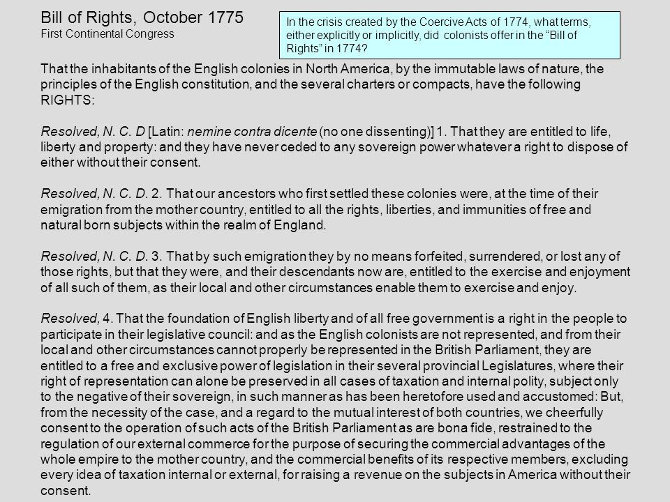 Bill of Rights, October 1775 First Continental Congress.