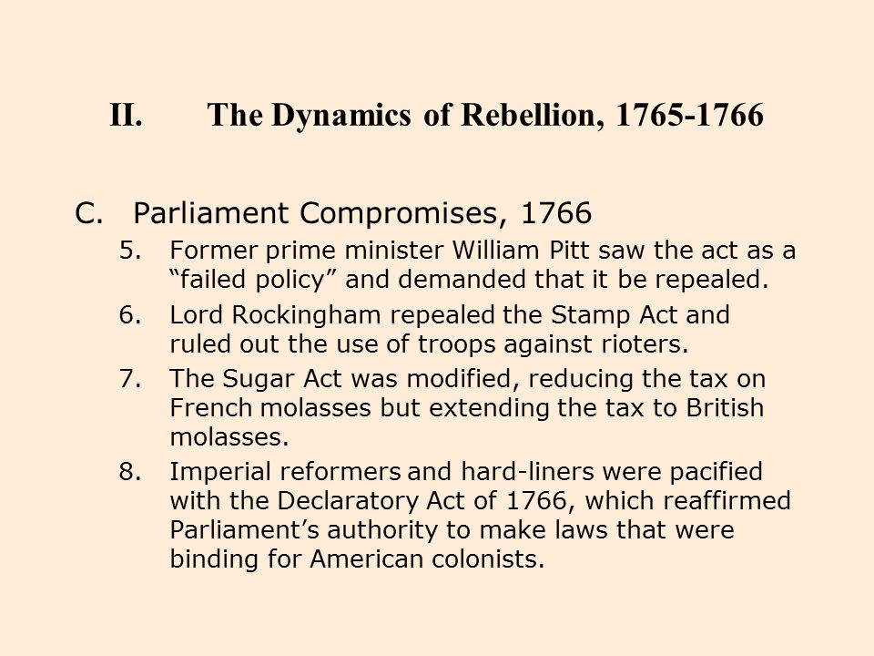 The Dynamics of Rebellion, 1765-1766