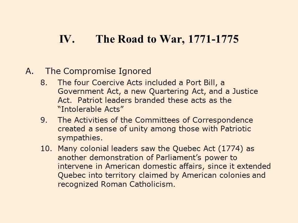 The Road to War, 1771-1775 The Compromise Ignored