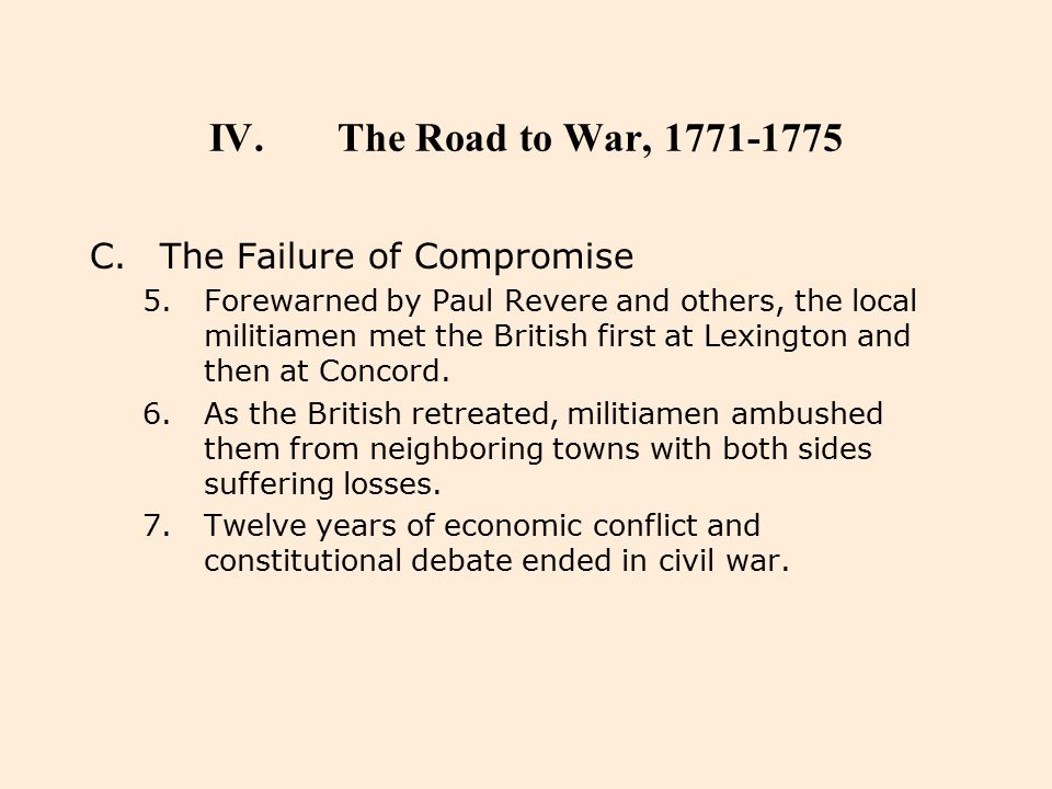 The Road to War, 1771-1775 The Failure of Compromise
