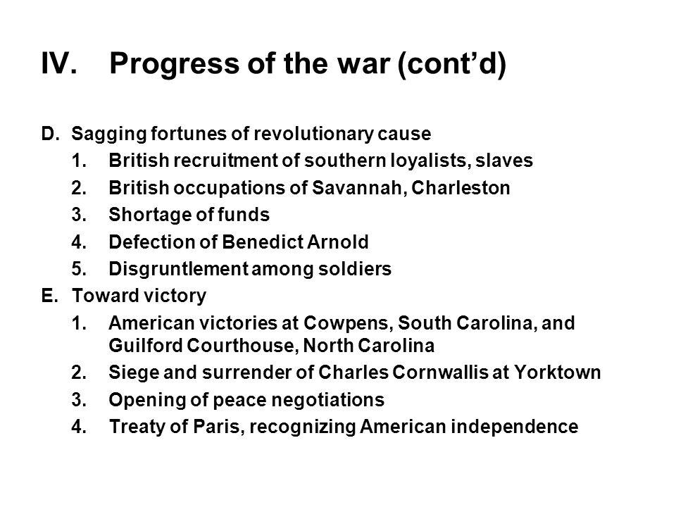 IV. Progress of the war (cont'd)