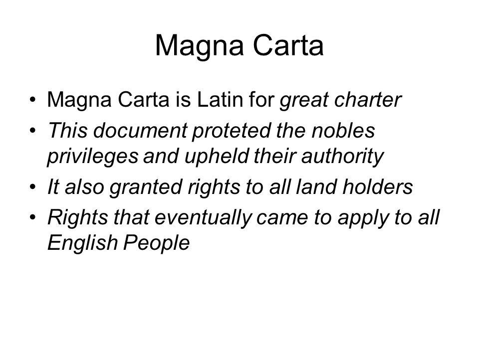 Magna Carta Magna Carta is Latin for great charter