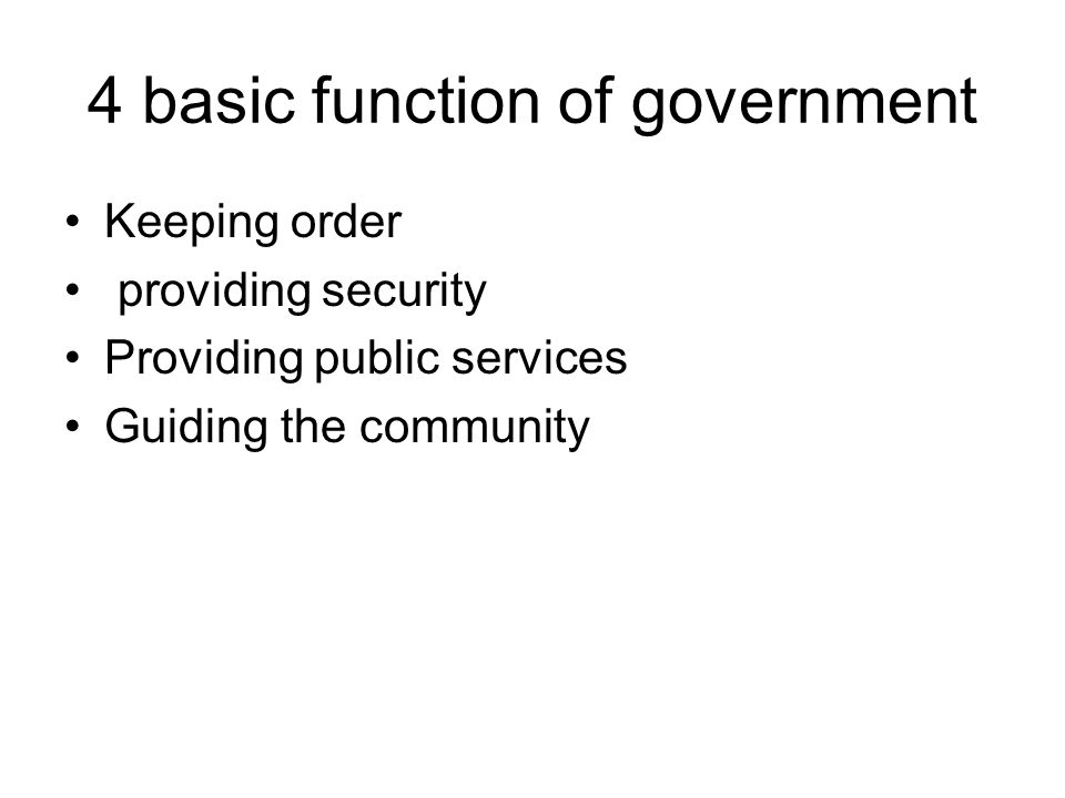 4 basic function of government
