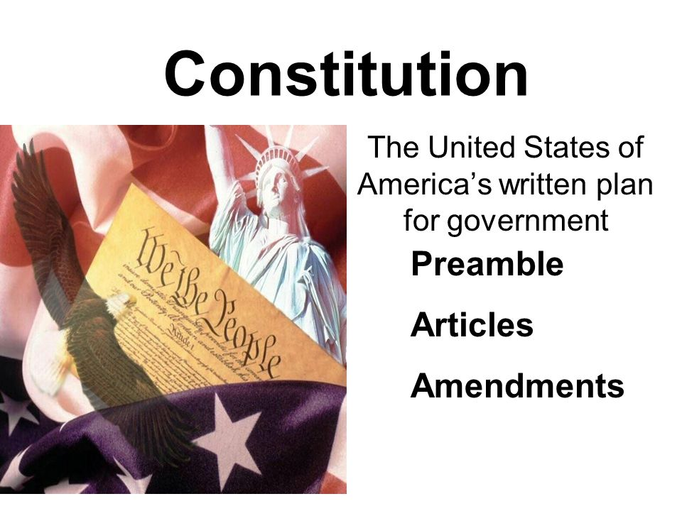 The United States of America's written plan for government