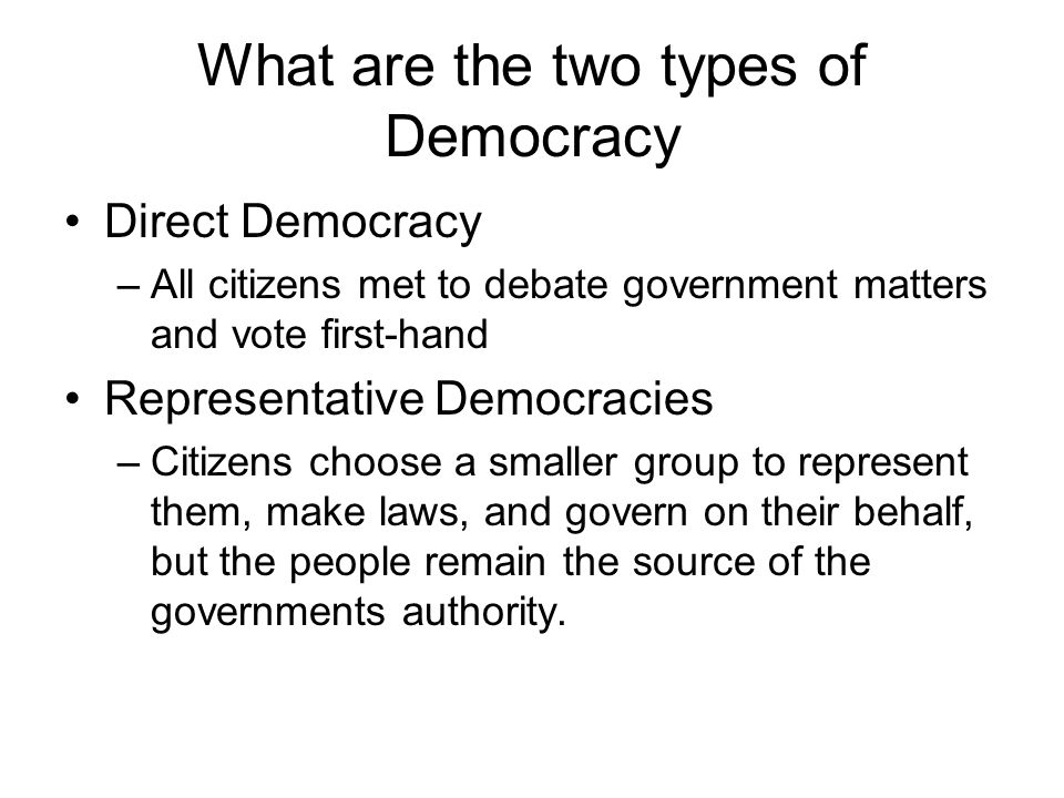 What are the two types of Democracy