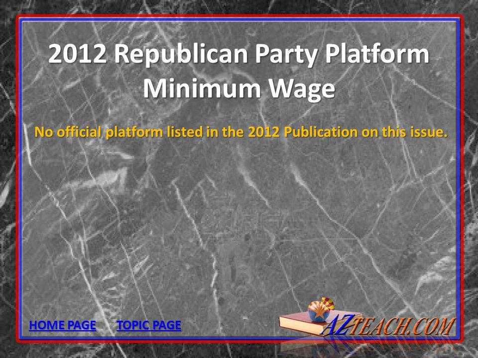 2012 Republican Party Platform Minimum Wage