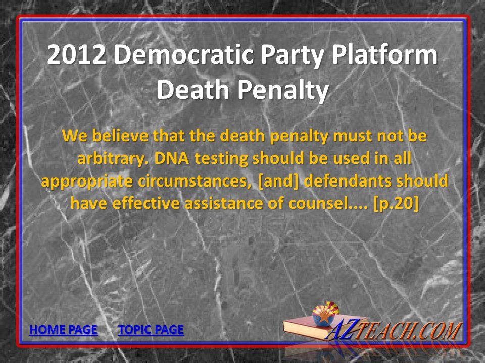 2012 Democratic Party Platform Death Penalty