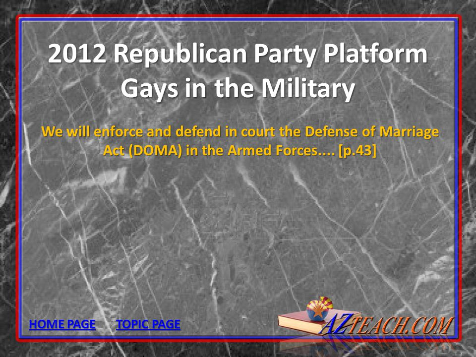 2012 Republican Party Platform Gays in the Military