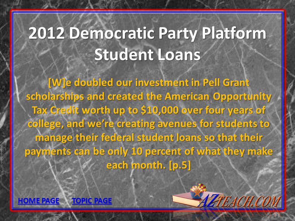 2012 Democratic Party Platform Student Loans