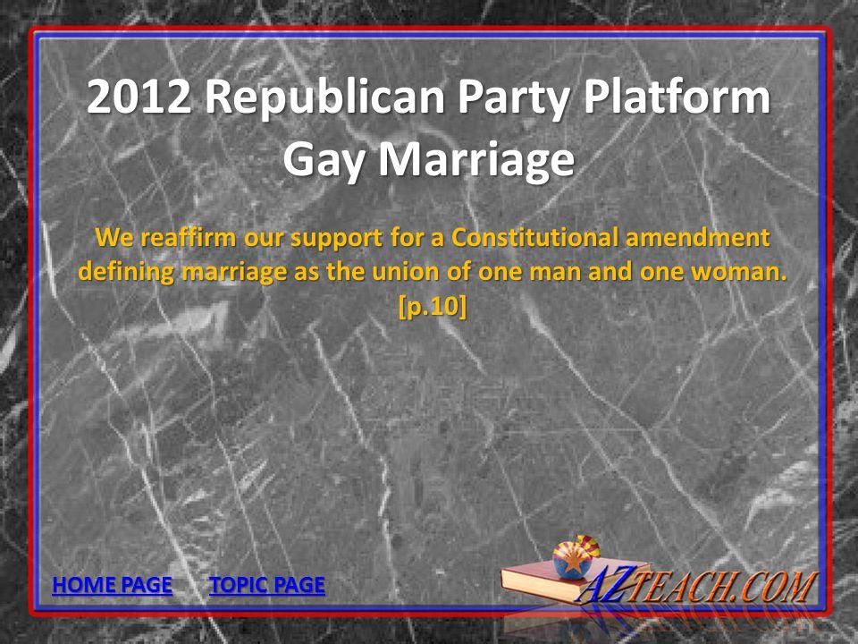 2012 Republican Party Platform Gay Marriage