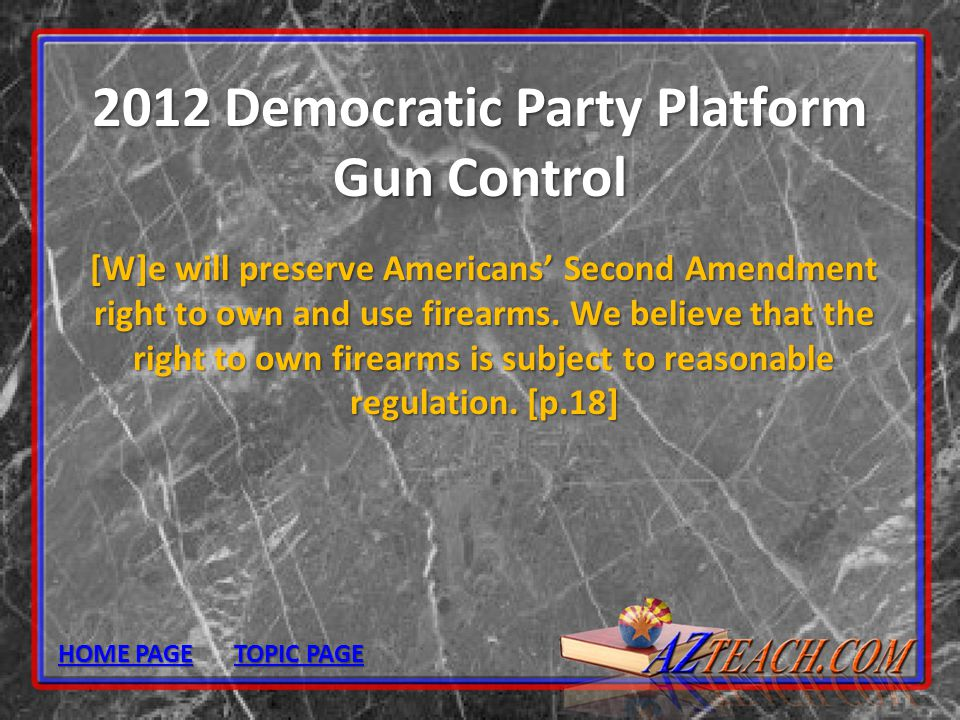 2012 Democratic Party Platform Gun Control