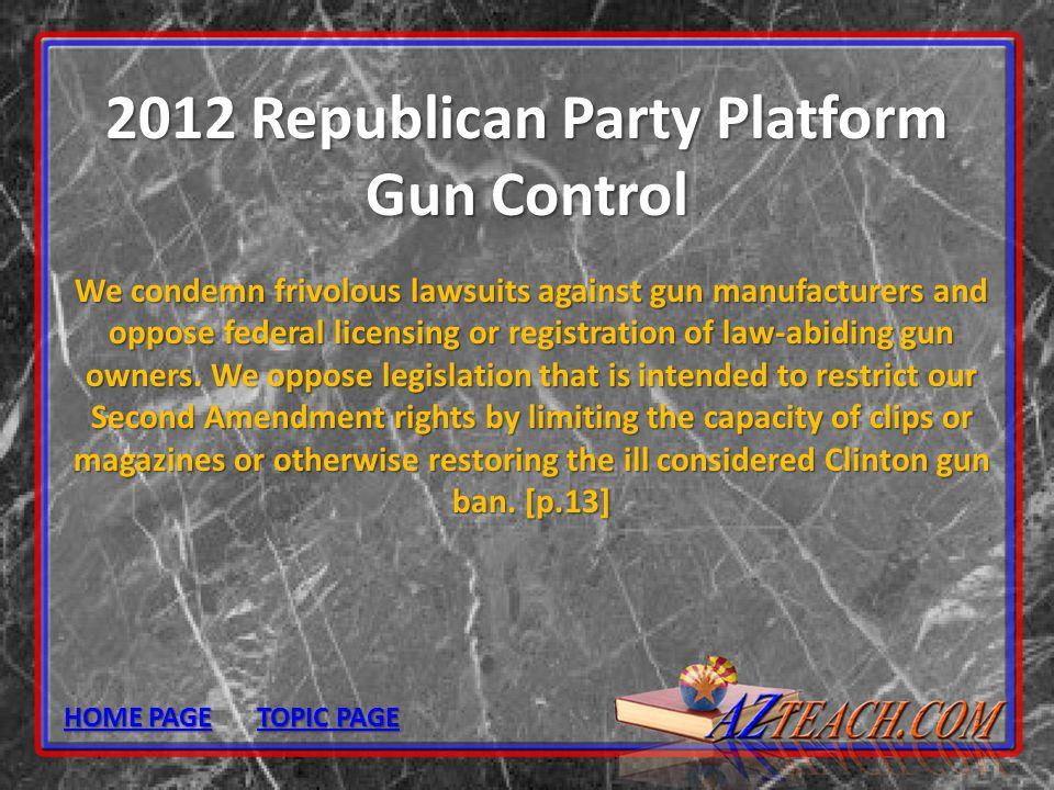 2012 Republican Party Platform Gun Control