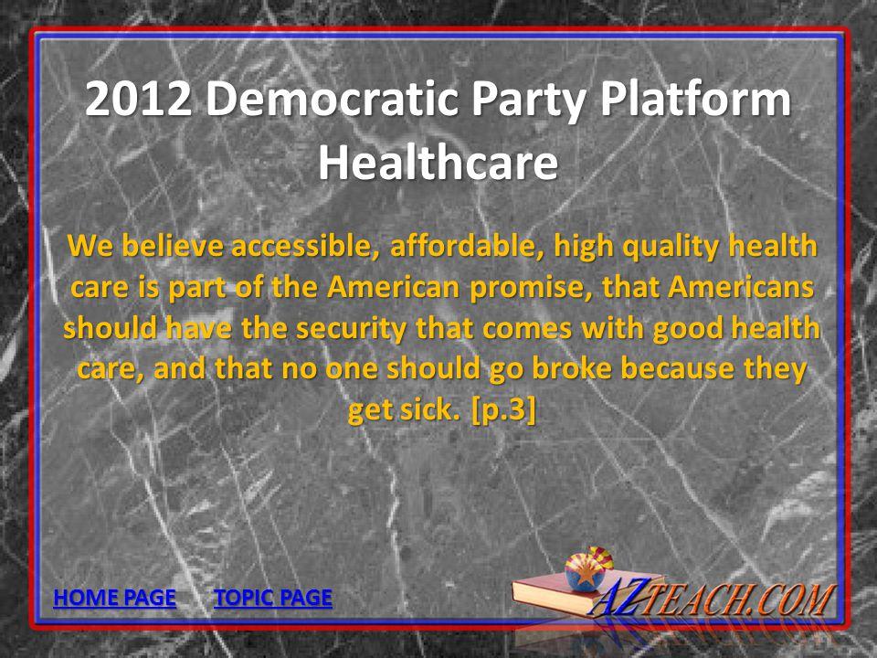 2012 Democratic Party Platform Healthcare