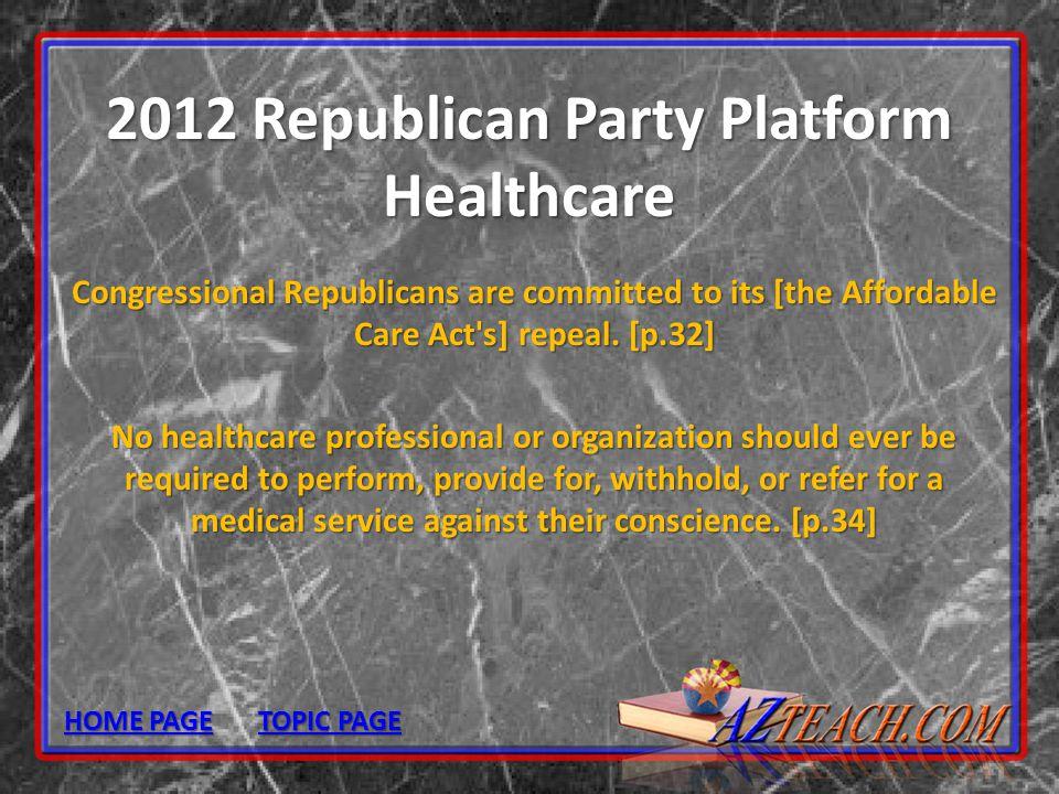 2012 Republican Party Platform Healthcare