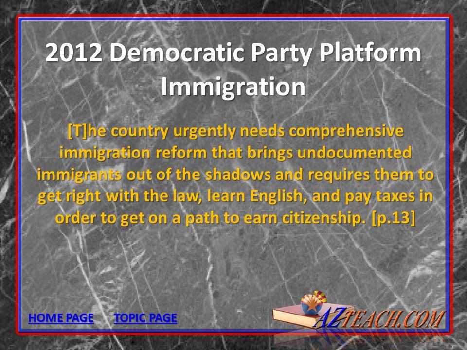 2012 Democratic Party Platform Immigration