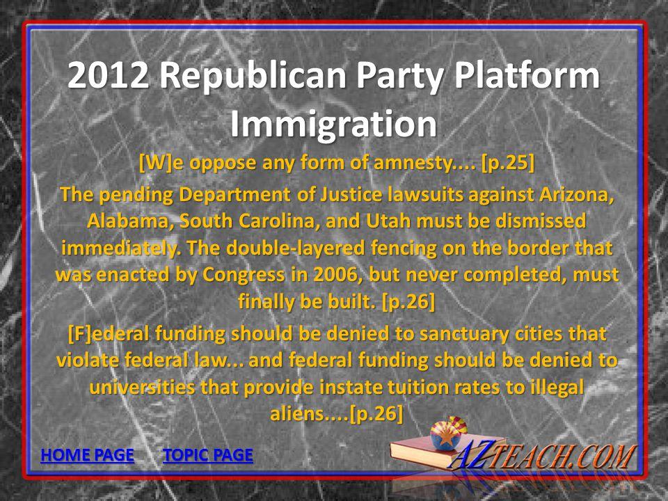 2012 Republican Party Platform Immigration