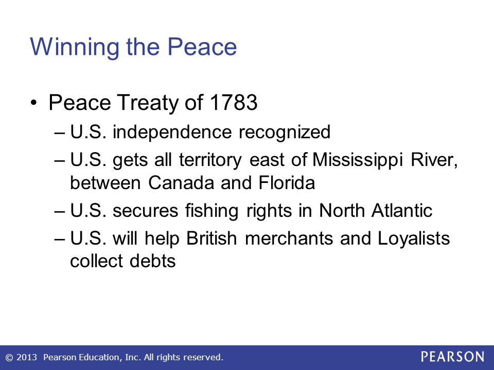 Winning the Peace Peace Treaty of 1783 U.S. independence recognized