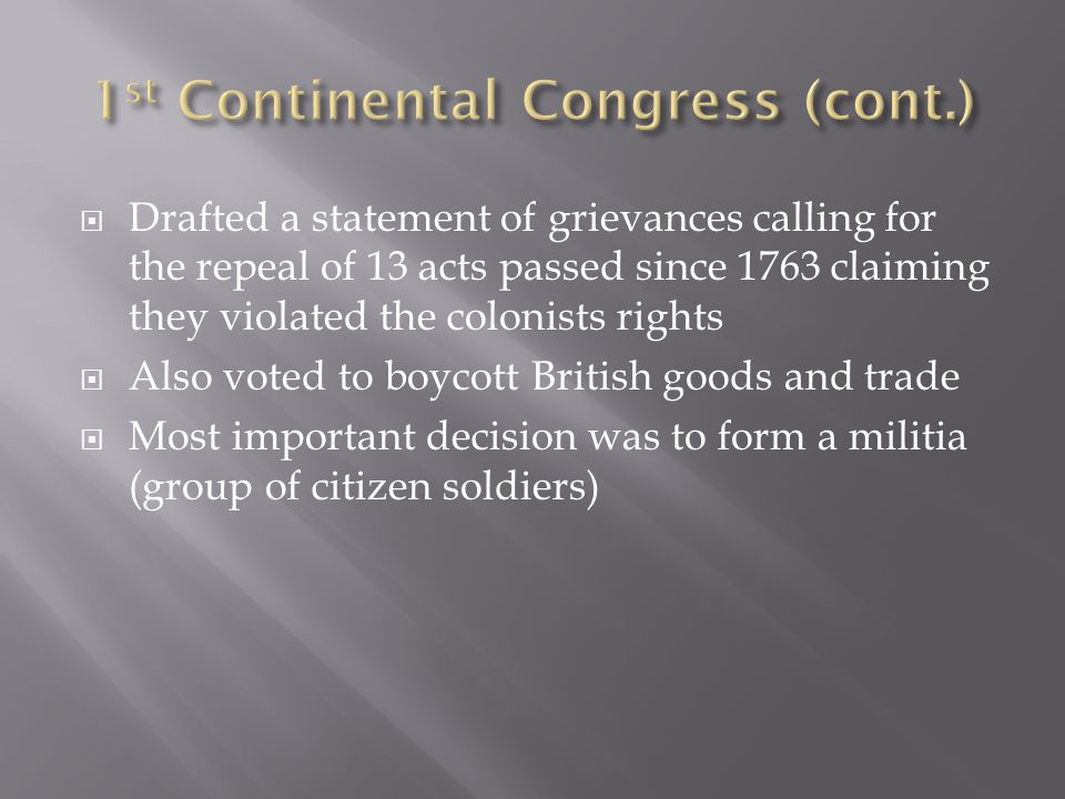 1st Continental Congress (cont.)