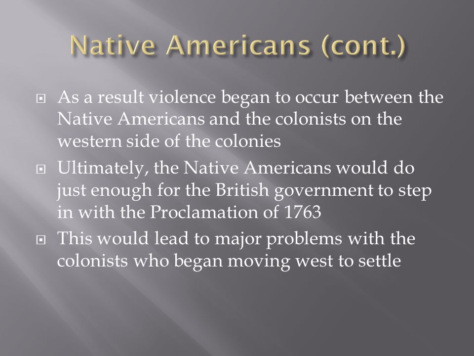 Native Americans (cont.)