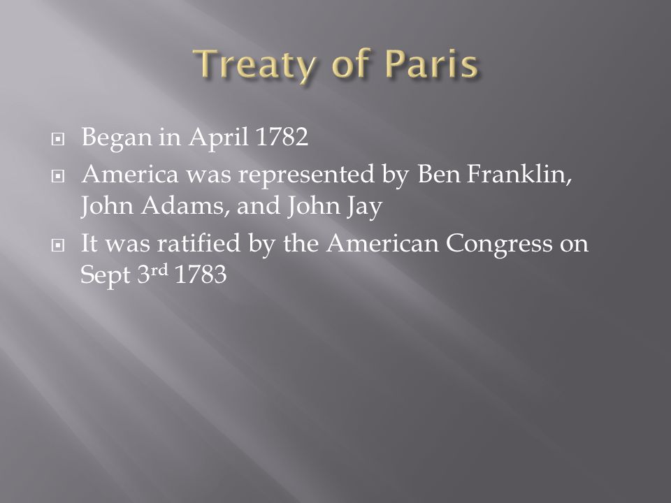 Treaty of Paris Began in April 1782