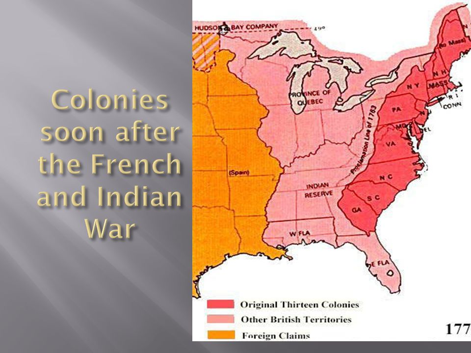 Colonies soon after the French and Indian War
