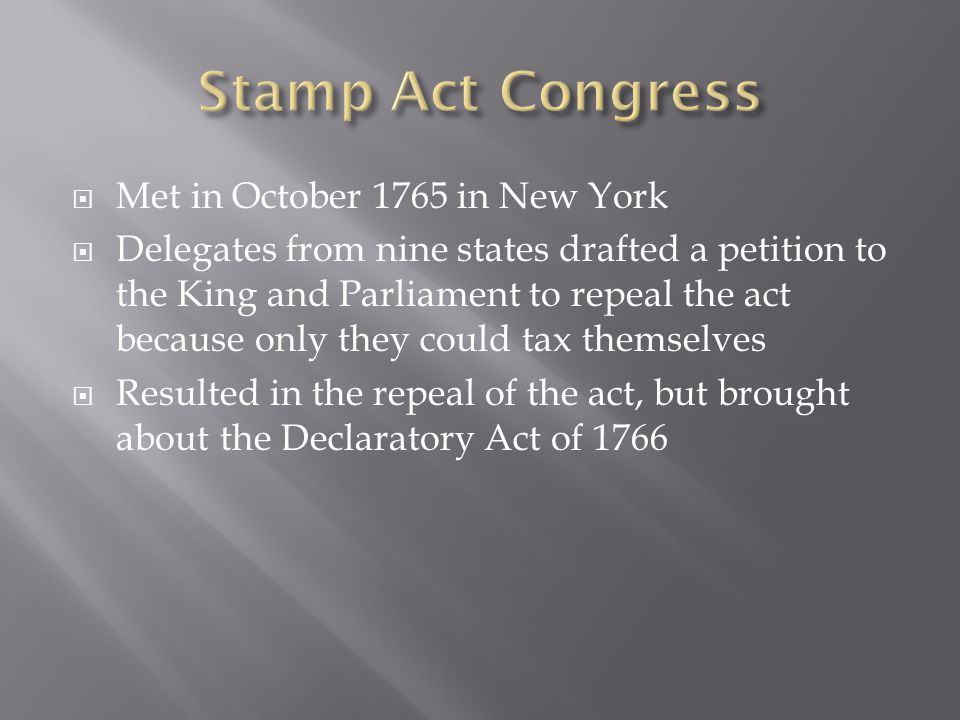 Stamp Act Congress Met in October 1765 in New York