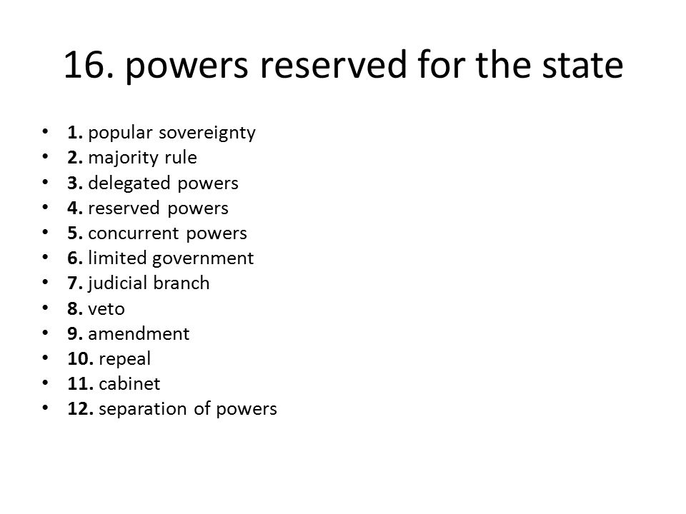 16. powers reserved for the state