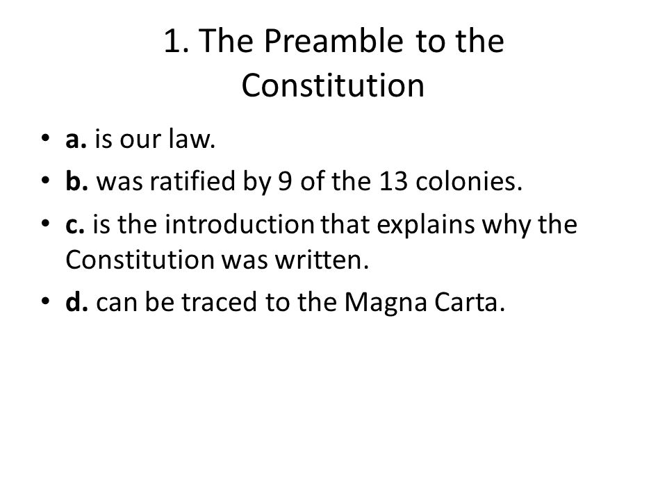 1. The Preamble to the Constitution