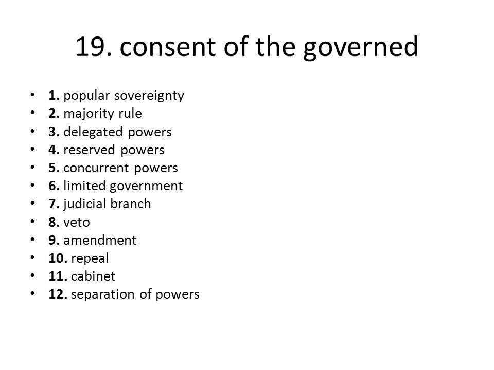 19. consent of the governed