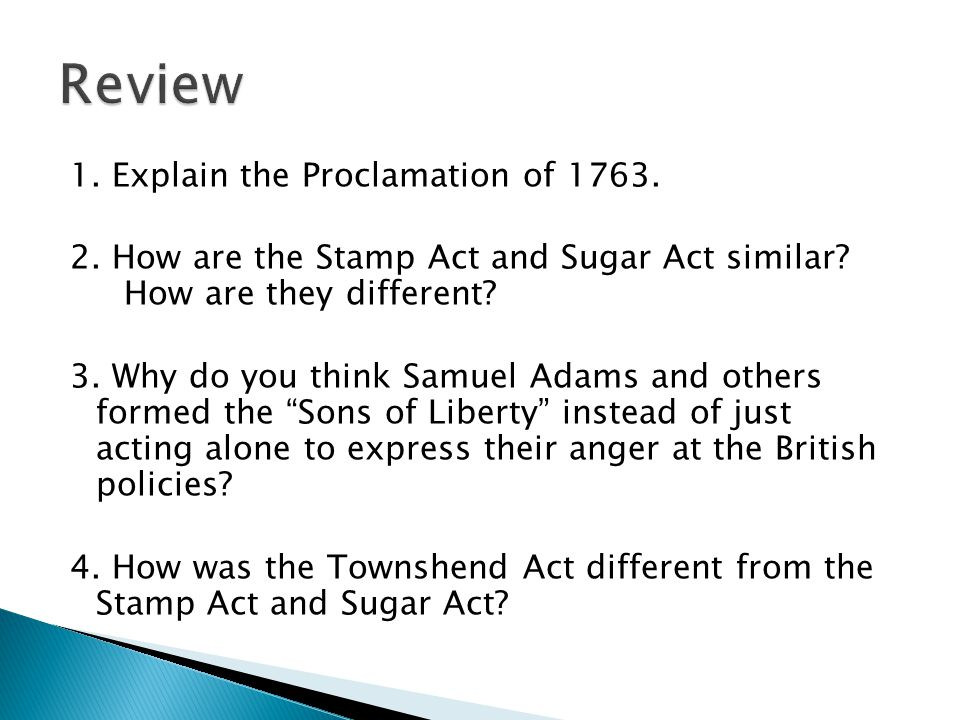 Review 1. Explain the Proclamation of 1763.