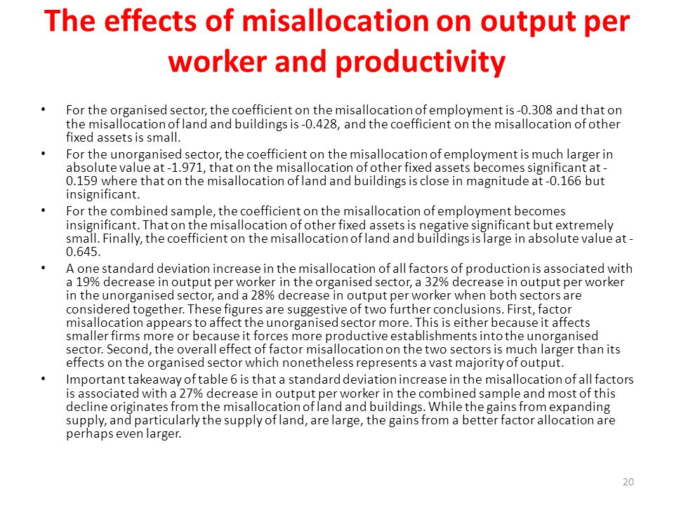 The effects of misallocation on output per worker and productivity