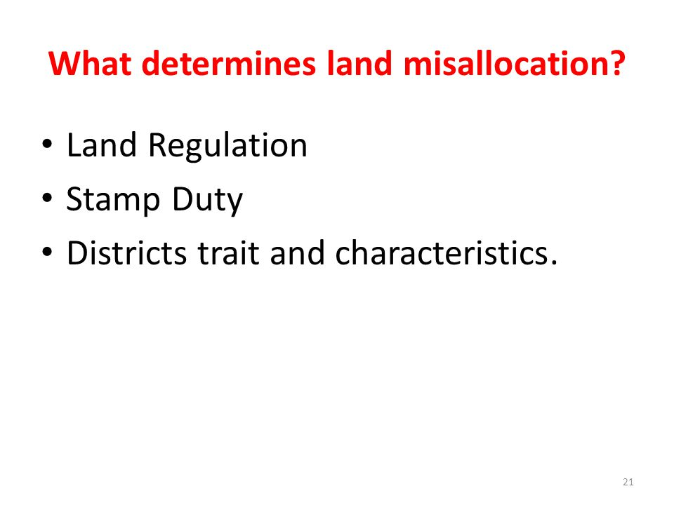 What determines land misallocation
