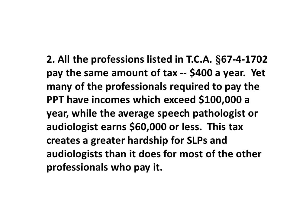 2. All the professions listed in T. C. A. §67-4-1702