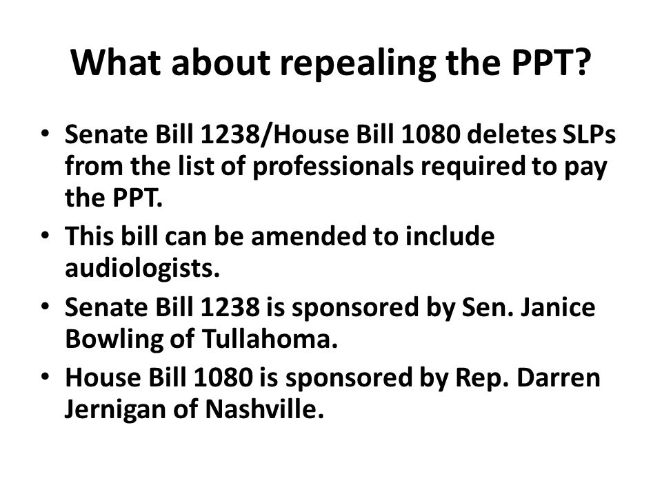 What about repealing the PPT