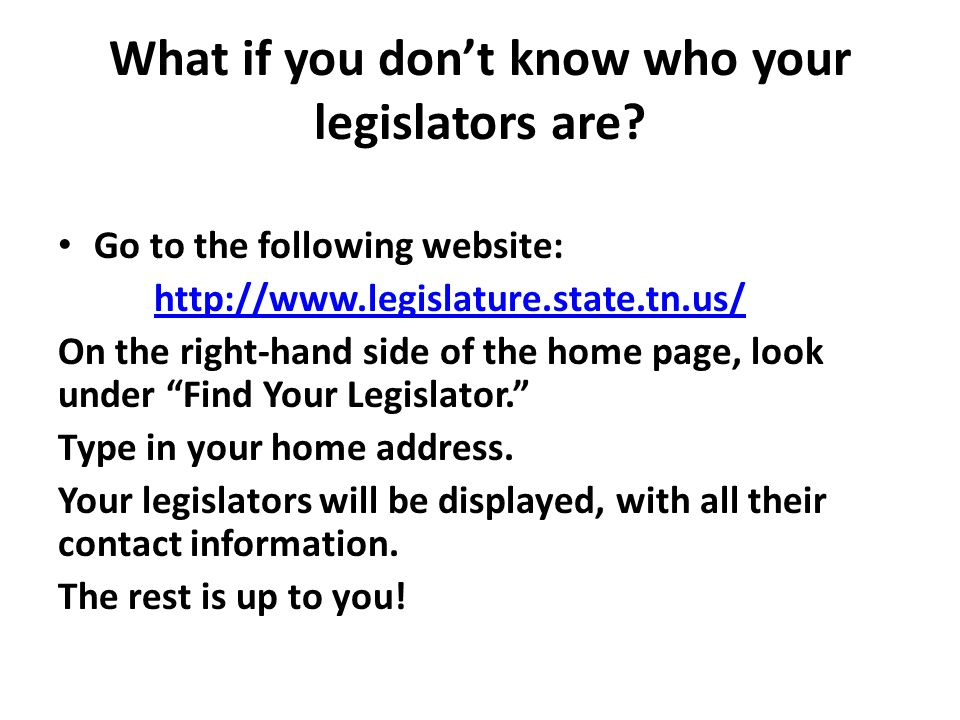 What if you don't know who your legislators are