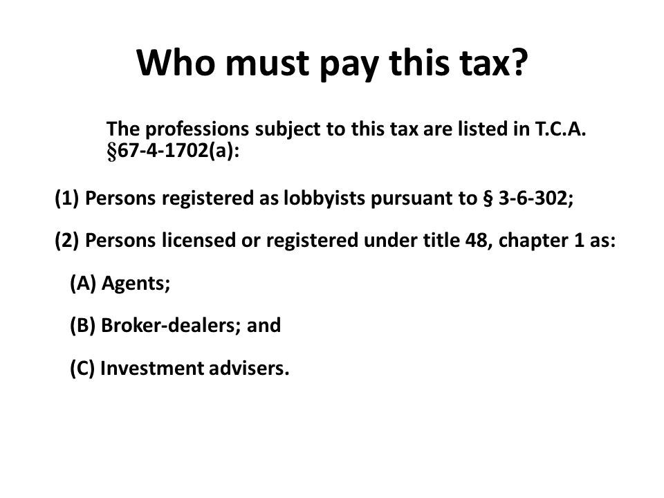 Who must pay this tax