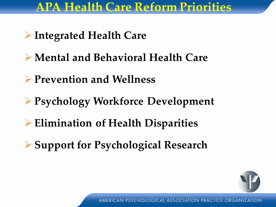 APA Health Care Reform Priorities