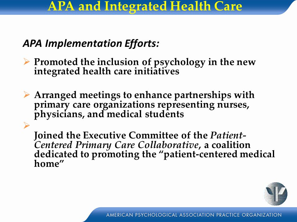 APA and Integrated Health Care