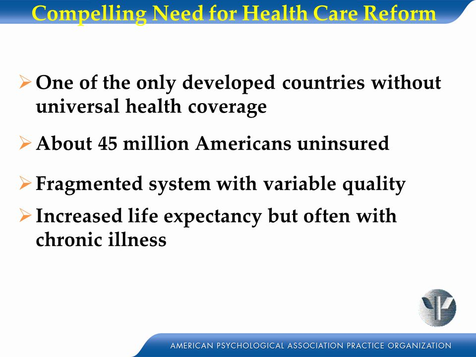 Compelling Need for Health Care Reform
