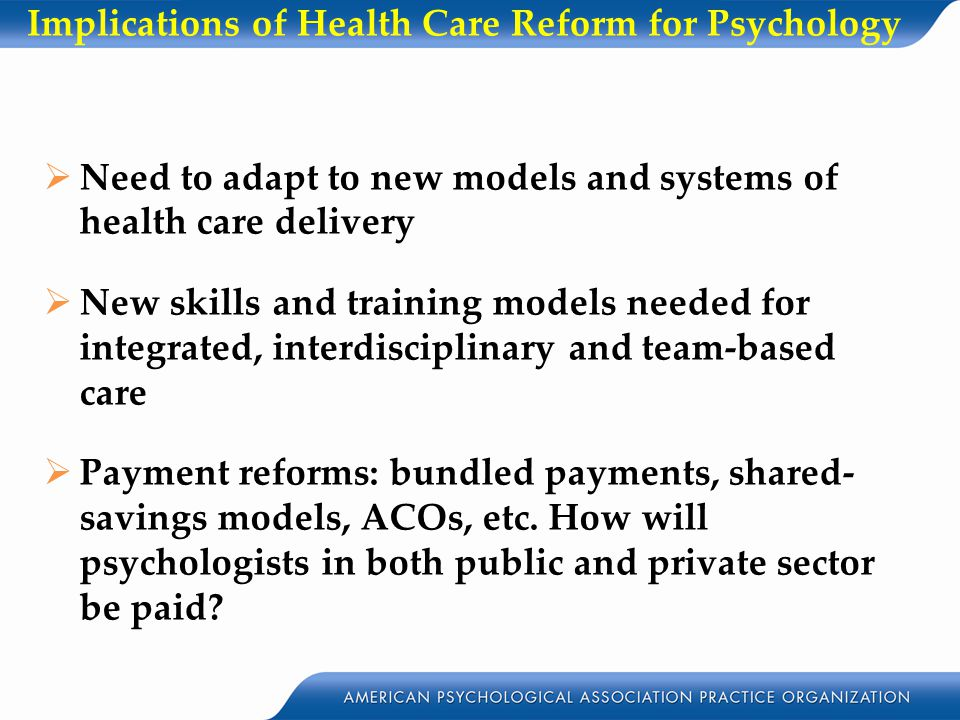 Implications of Health Care Reform for Psychology