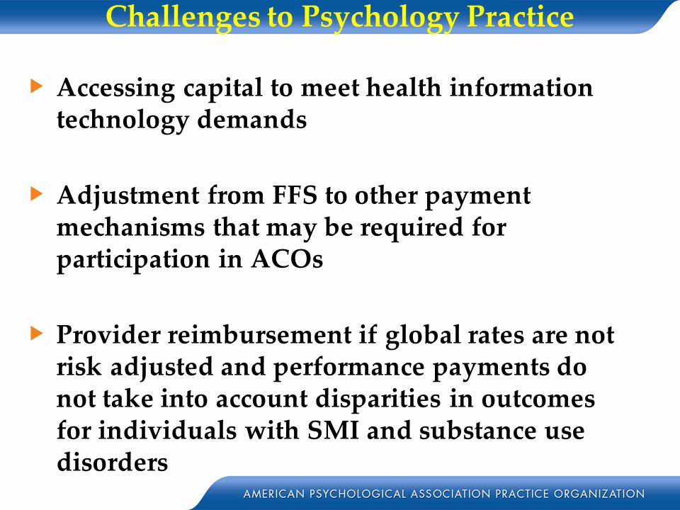 Challenges to Psychology Practice