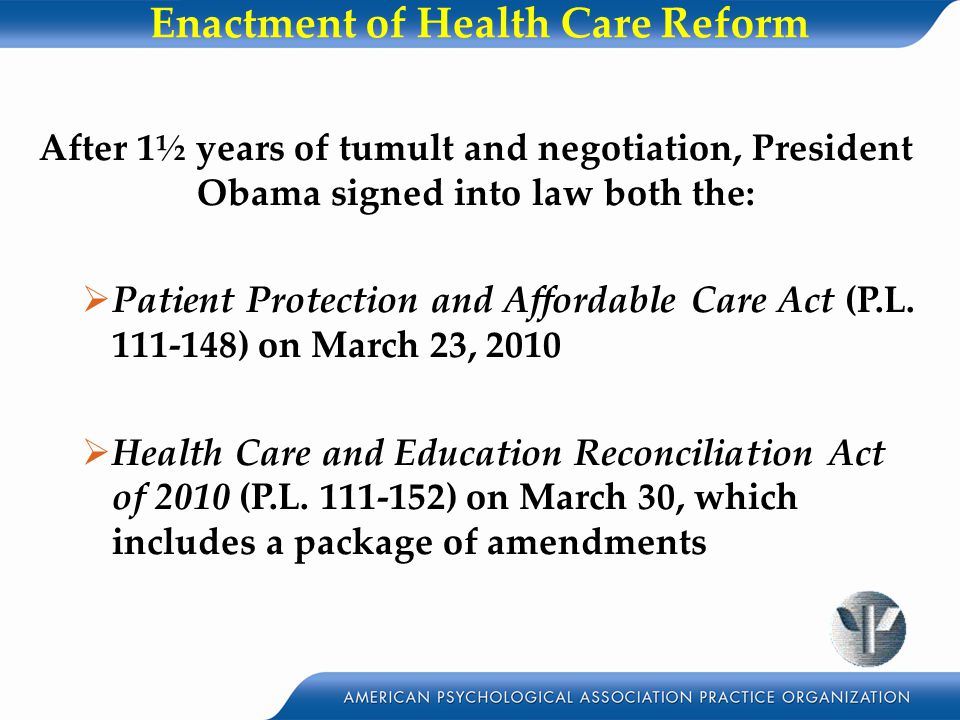 Enactment of Health Care Reform